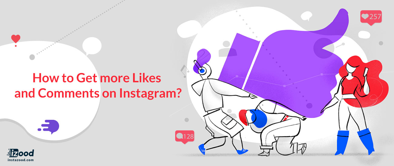How to Get More Instagram Likes & Comments
