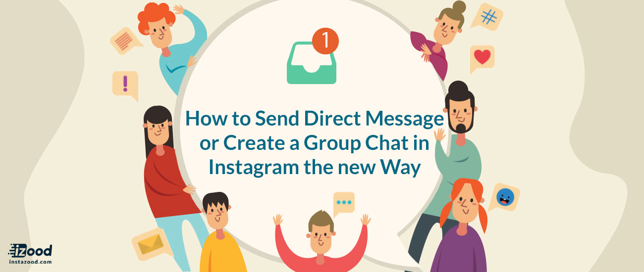 How to send direct message or create a group chat in Instagram the new way