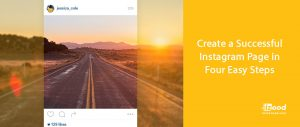 Create a Successful Instagram Page in Four Easy Steps