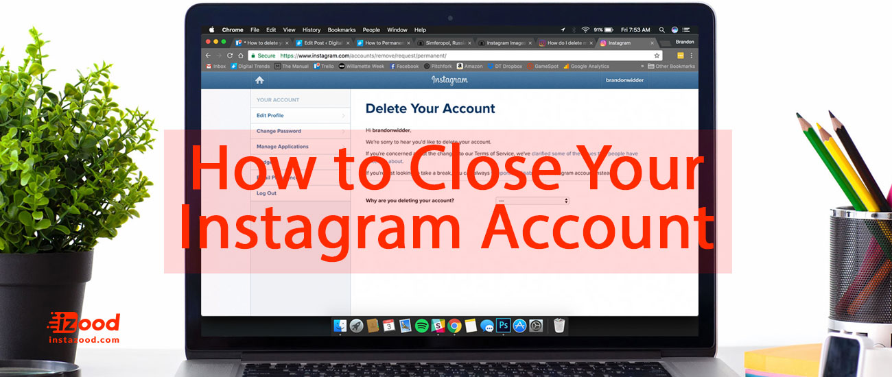 How to close or delete your instagram account instazood how to close your instagram account ccuart Image collections