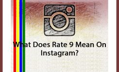 What Does Rate 9 Mean On Instagram?