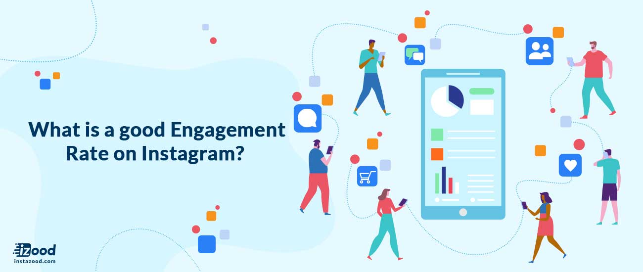 What is a good Engagement Rate on Instagram?