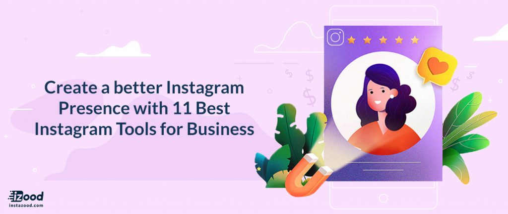 Create a better Instagram Presence