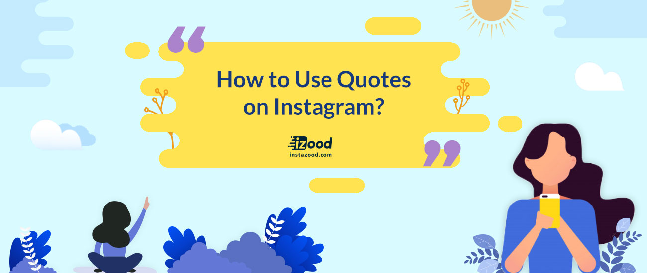 How To Use Quotes On Instagram