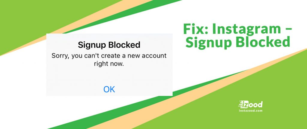 Fix: Instagram – Signup Blocked
