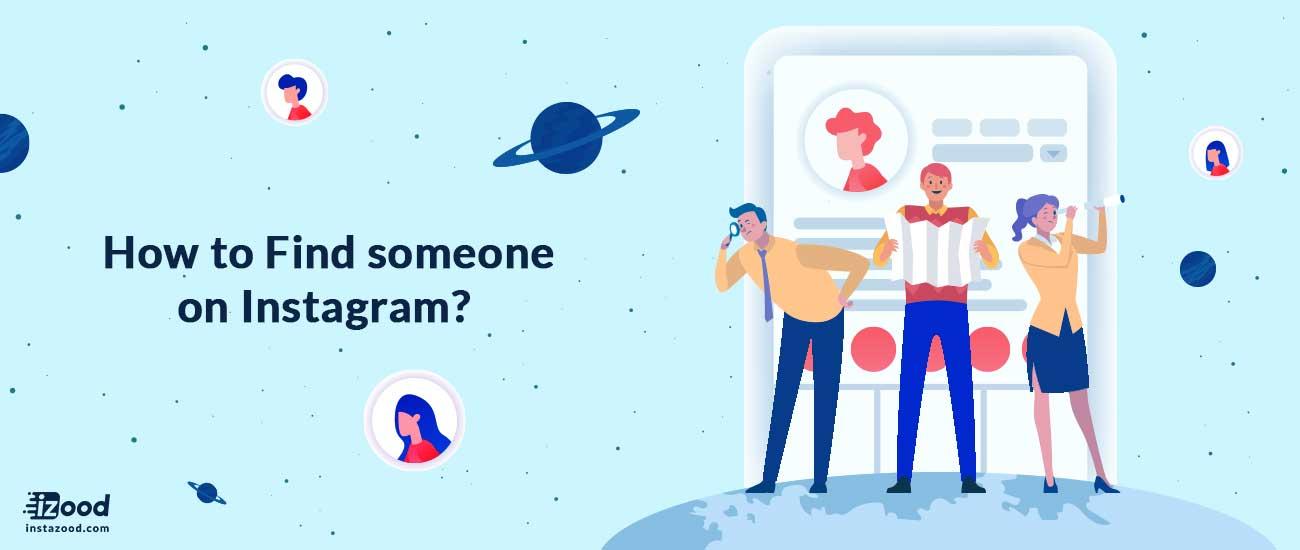 Find someone on Instagram