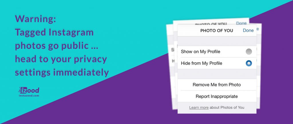 Warning: Tagged Instagram photos go public … head to your privacy settings immediately