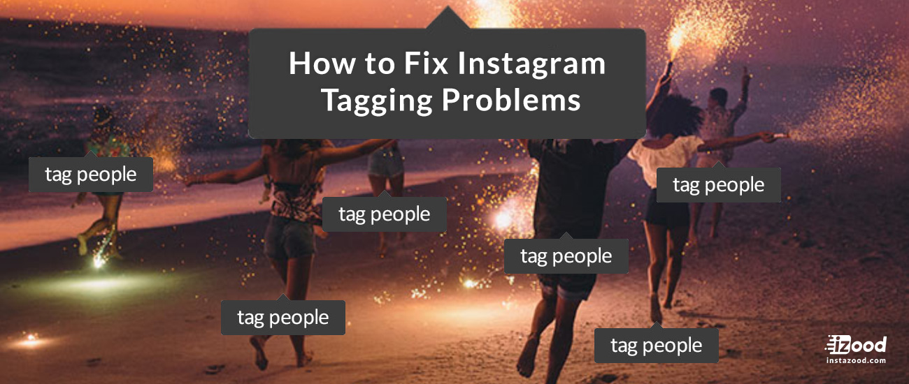 How to Fix Instagram Tagging Problems