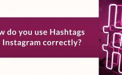 How do you use Hashtags on Instagram correctly?