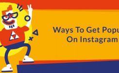 Ways To Get Popular On Instagram