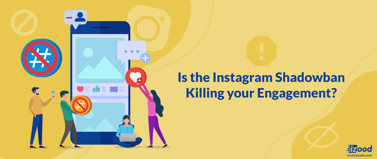 Is the Instagram Shadowban Killing your Engagement?