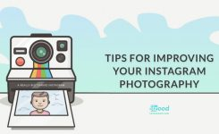 TIPS FOR IMPROVING YOUR INSTAGRAM PHOTOGRAPHY