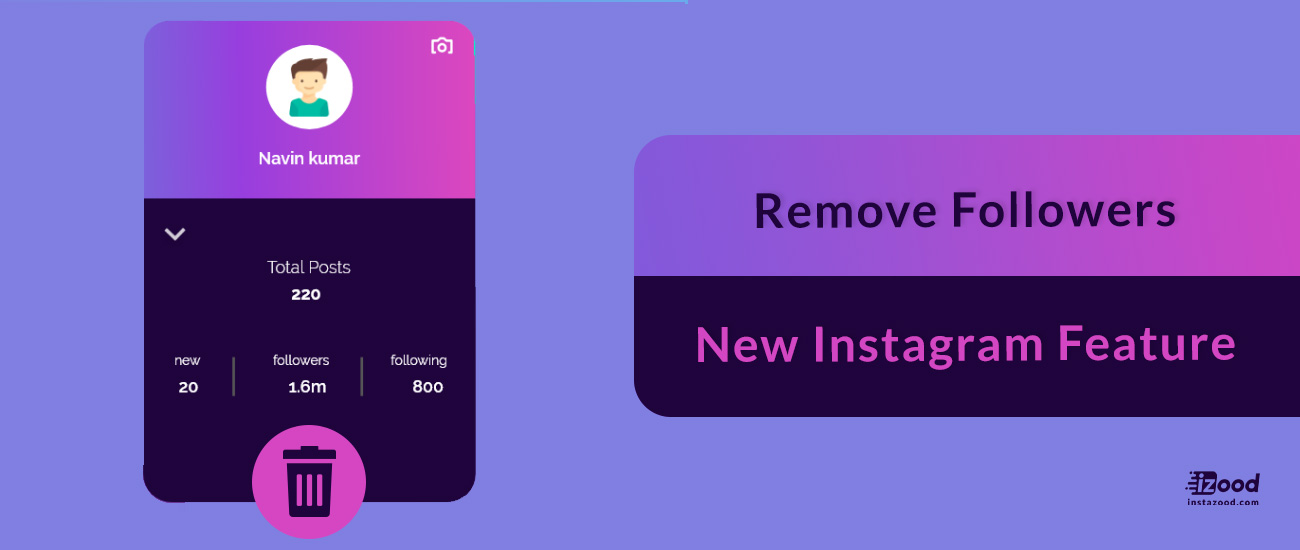 Remove Followers _ New Instagram Feature