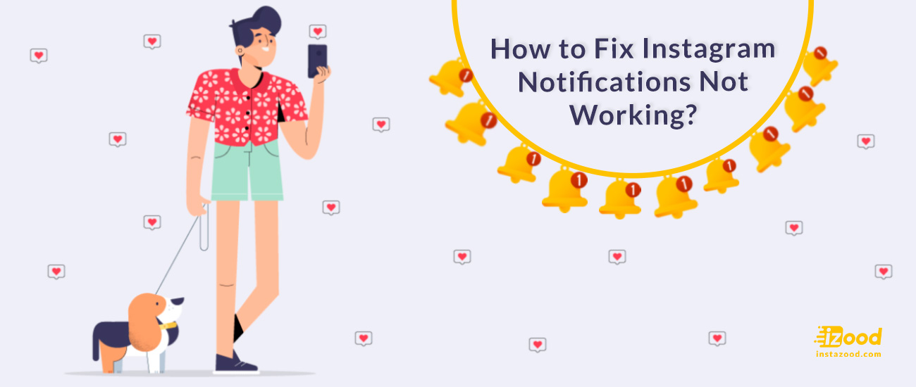 How to Fix Instagram Notifications Not Working? | Instazood