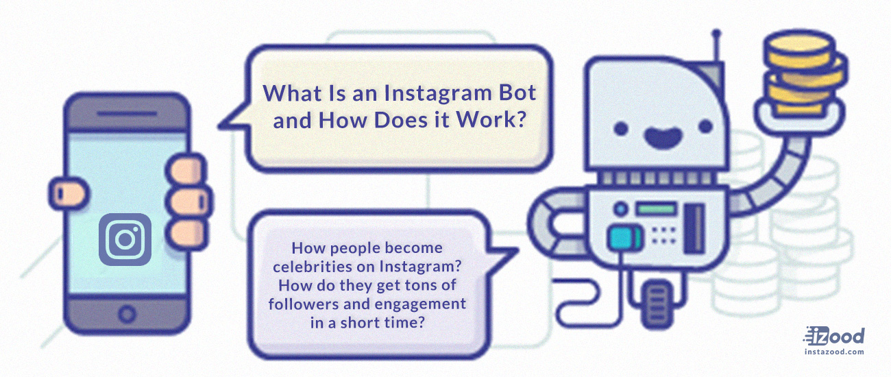 What is an Instagram bot and how does it work?