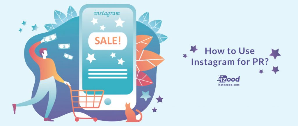 How to Use Instagram for PR?