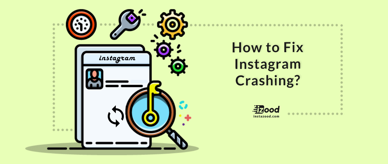 How to Fix Instagram Crashing?