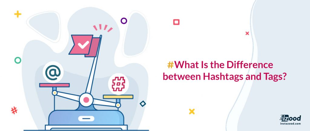 What is the difference between hashtags and tags?
