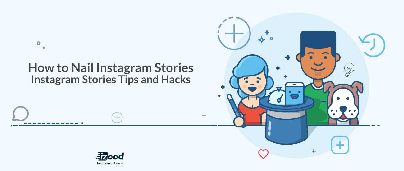 How to nail Instagram stories _ Instagram stories Tips and Hacks