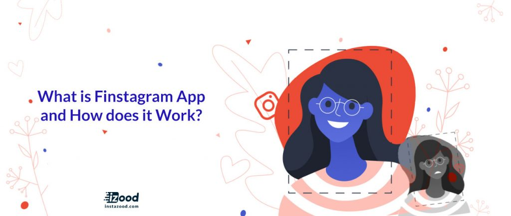 What is Finstagram app and how does it work?