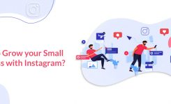 How to Grow your Small Business with Instagram?
