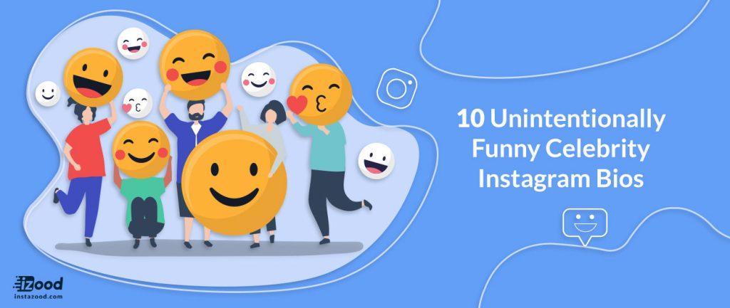 10 Unintentionally Funny Celebrity Instagram Bios
