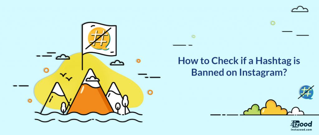 How to check if a hashtag is banned on Instagram?