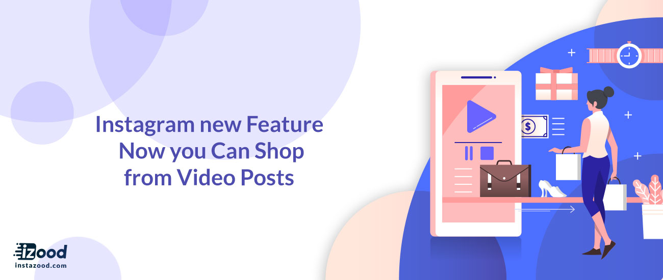 Now you Can Shop from Video Posts