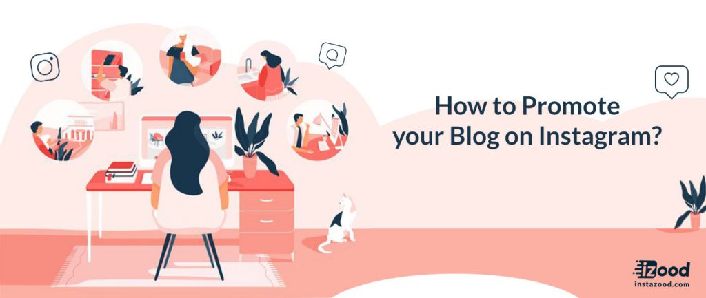 How to Promote your Blog on Instagram?