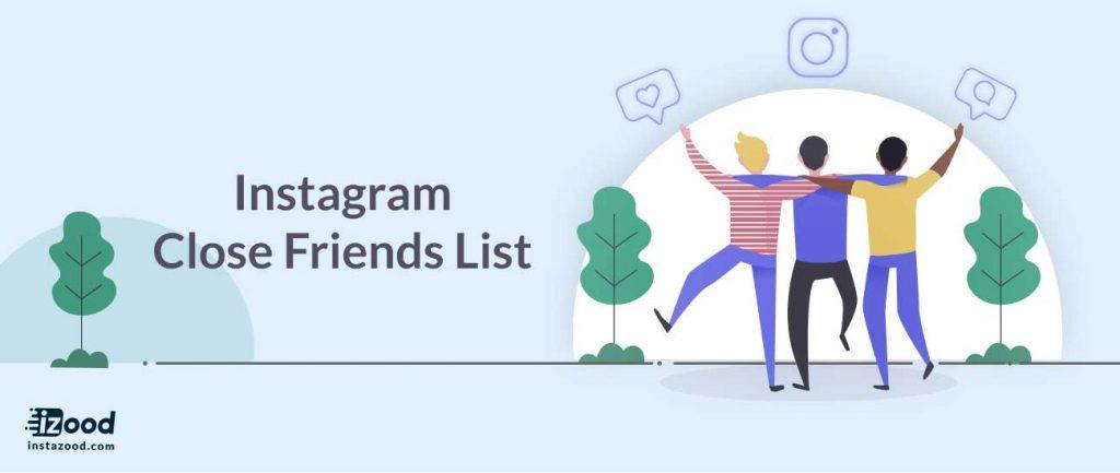 Instagram Close Friends List