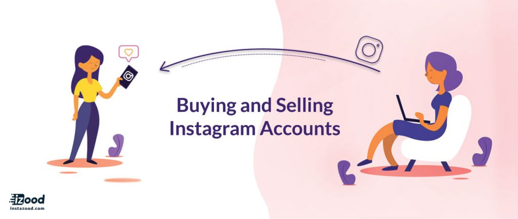 Buying and Selling Instagram Accounts