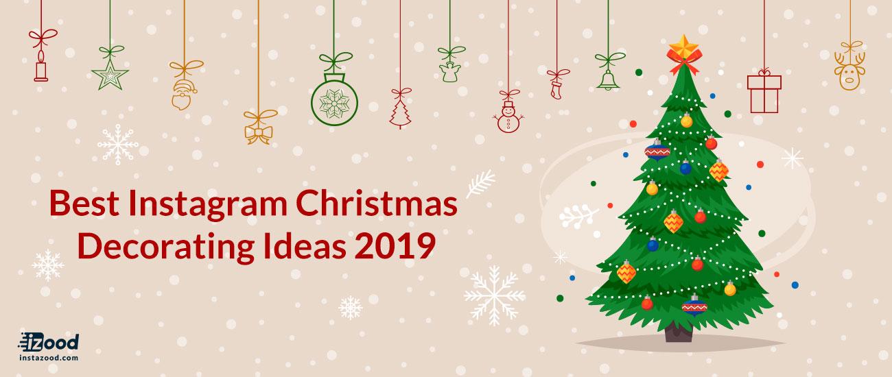 Best Instagram Christmas Decorating Ideas 2019