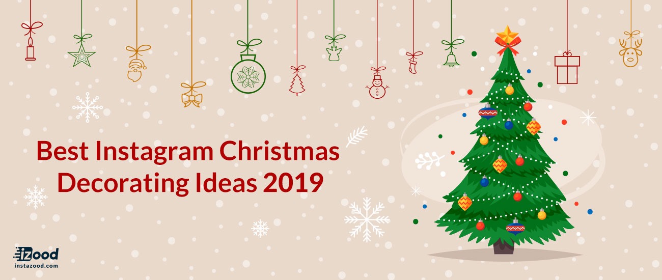 Best Instagram Christmas Decorating Ideas 2019 Instazood