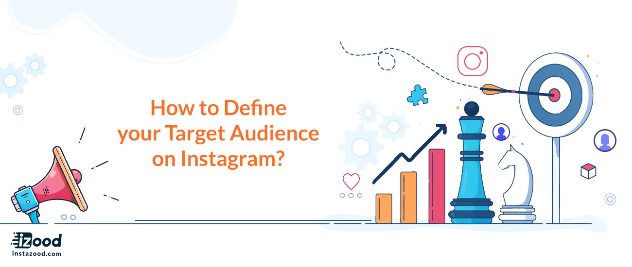 How to Define your Target Audience on Instagram?