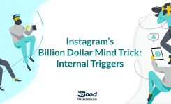 Instagram's Billion Dollar Mind Trick: Internal Triggers