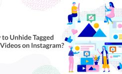 How to Unhide your Tagged Photos/Videos on Instagram?