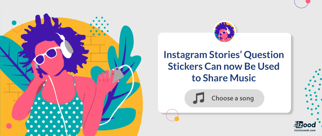 Instagram Stories' Question Stickers Can now Be Used to Share Music
