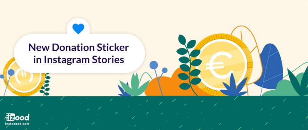 New Donation Sticker in Instagram Stories