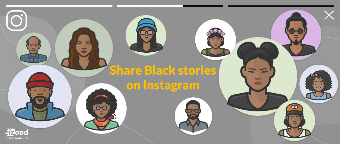 Share Black Stories on Instagram