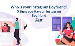 Who Is your Instagram Boyfriend?