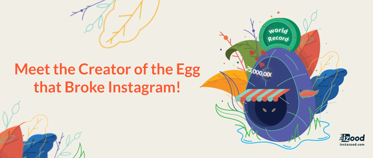 Meet the Creator of the Egg that Broke Instagram!