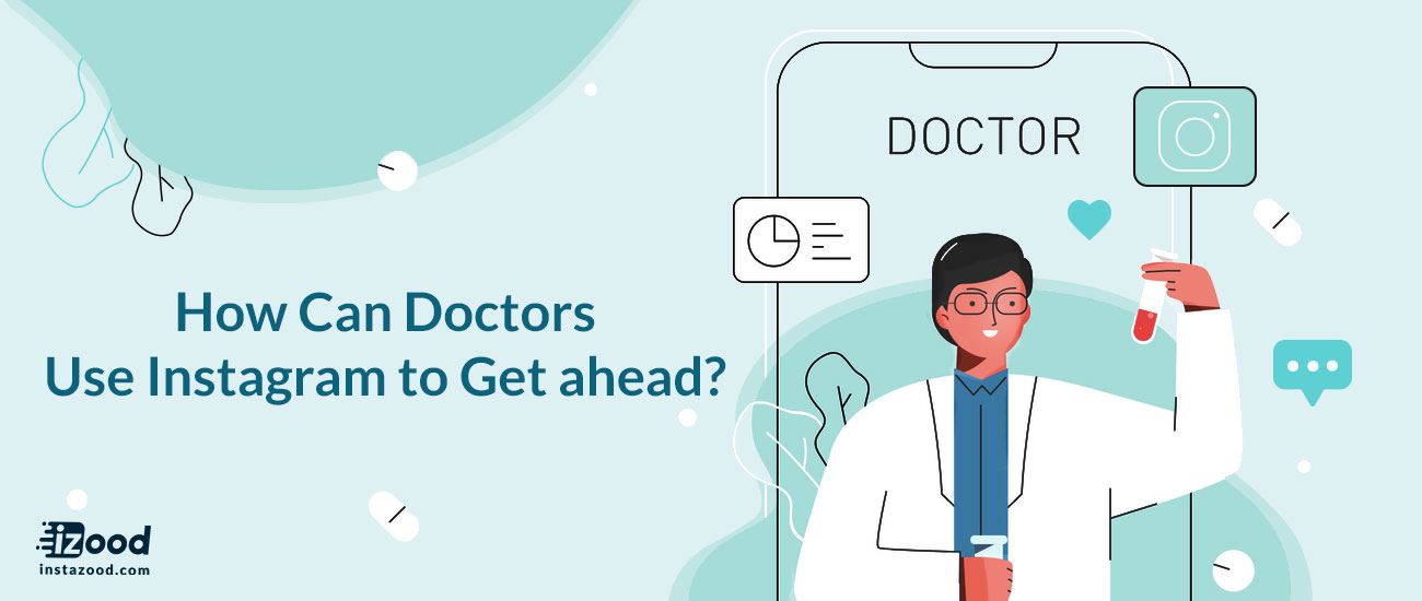 How Can Doctors Use Instagram to Get ahead?