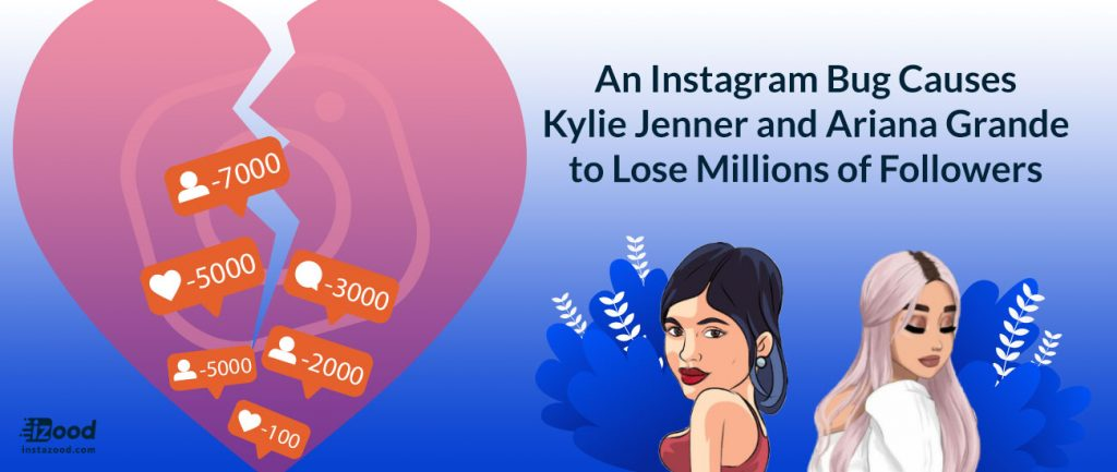 An Instagram Bug Causes Kylie Jenner and Ariana Grande to Lose Millions of Followers