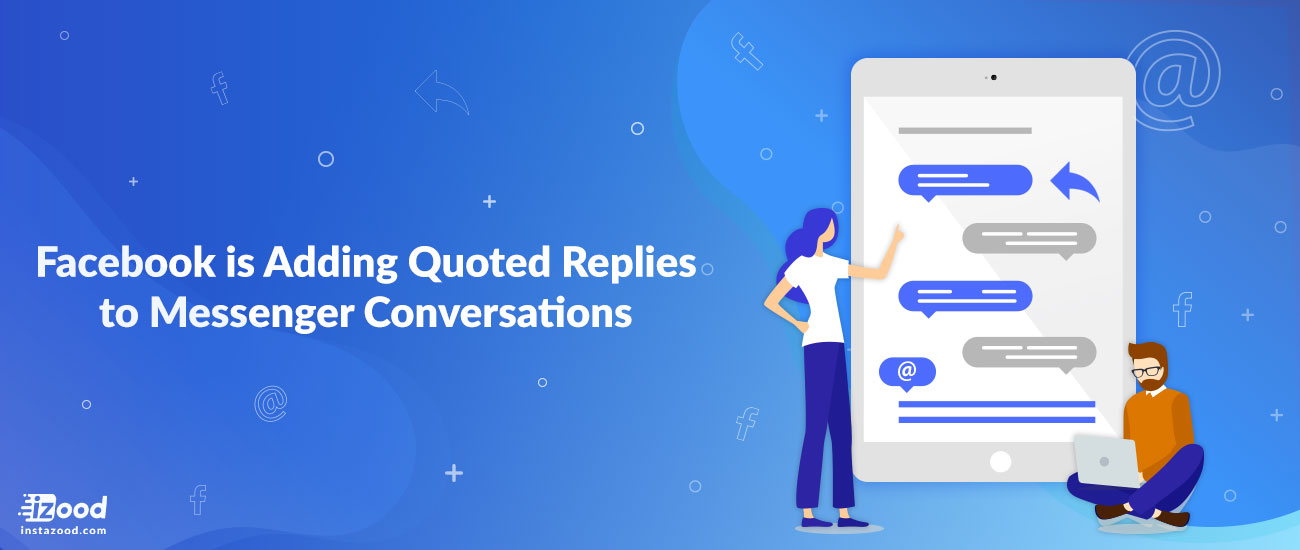 Facebook is Adding Quoted Replies to Messenger Conversations