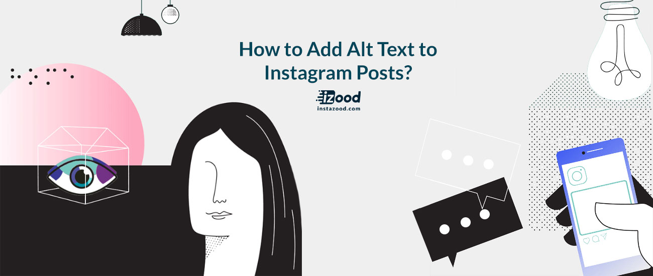 How to Add Alt Text to Instagram Posts?