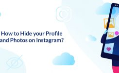 How to Hide your Profile and Photos on Instagram?