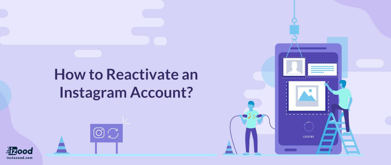 How to Reactivate an Instagram Account?