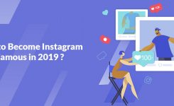How to Become Instagram Famous in 2019?