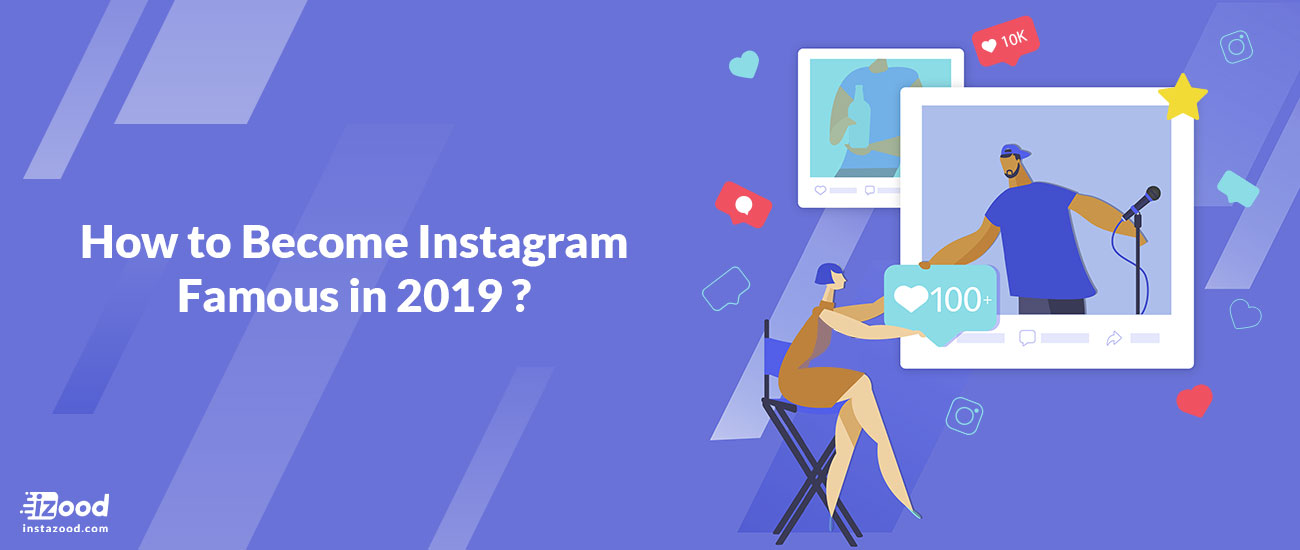 How to Become Instagram Famous in 2021?