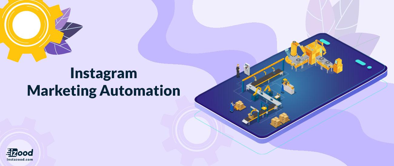 Instagram Marketing Automation
